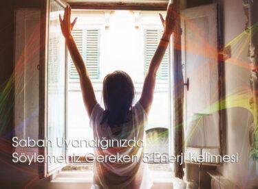 Uyanır Uyanmaz Söylemeniz Gereken 5 Enerji Kelimesi