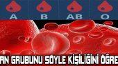 Kan grubuna göre kişilik analizi şaşırmaya hazır mısınız?