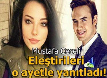 Mustafa Ceceli'den eleştirilere ayetli yanıt geldi