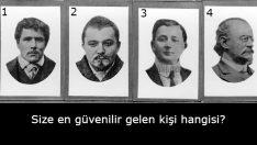 Bilinçaltı Testi: Bu Listede Size En Güvenilir Gözüken Kişi Kim?