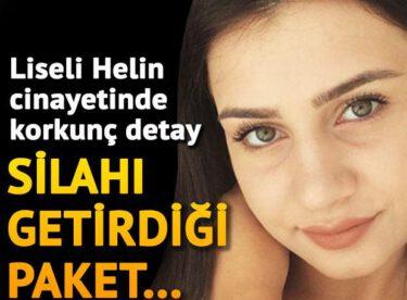 Liseli Helin cinayetinde korkunç detay