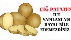 Çiğ Patatesin Cilde Faydaları: Buna Bayılacaksınız!